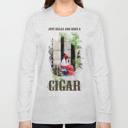HAVE A CIGAR Long Sleeve T-shirt