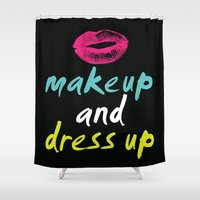 make up Shower Curtains featuring Make Up & Dress Up by Love TL Hayden for S6