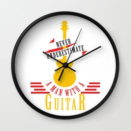 Never Underestimate A Man With A Guitar Electric Guitar Player Electronical Bass Wall Clock