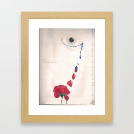 I'll Turn Your Tears Into Roses Framed Art Print
