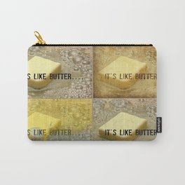 it's like butter - series collage Carry-All Pouch