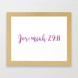 Jeremiah 29:11 Framed Art Print