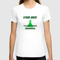 chemistry T-shirts featuring Attempting Chemistry by Spooky Dooky