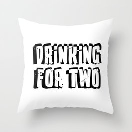 Drinking for Two Throw Pillow