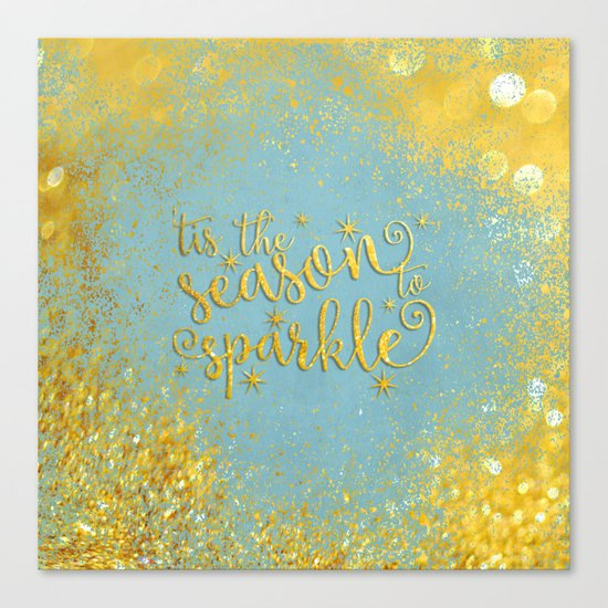 The season sparkle - Gold glitter effect Saying on aqua background on #Society6 Canvas Print