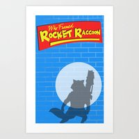 rocket raccoon Art Prints featuring Who Framed Rocket Raccoon? by AnthemTheFaux