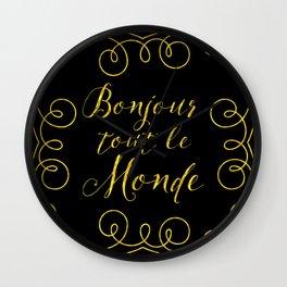 Bonjour Tout Le Monde Wall Clock