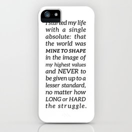 Single Absolute Ayn Rand Atlas Shrugged Quote iPhone Case