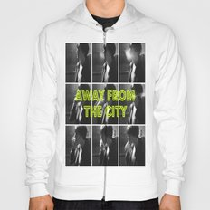 AWAY FROM THE CITY Hoody