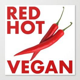 Red Hot Vegan Canvas Print