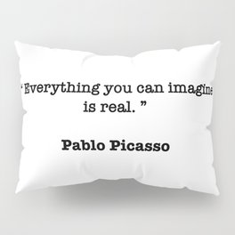 Pablo Picasso Quote Pillow Sham