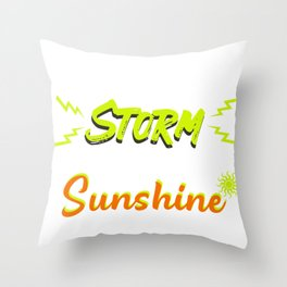 Rise Above Storm and Find Sunshine Throw Pillow