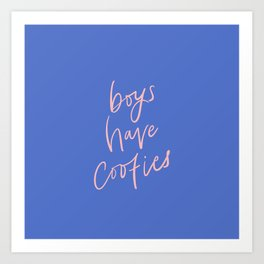 Boys Have Cooties // in pink and blue Art Print