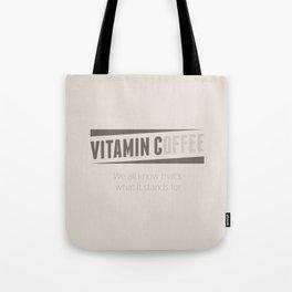 Vitamin C(offee) Tote Bag