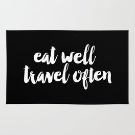 Eat Well Travel Often black and white monochrome typography poster design home decor bedroom wall Rug