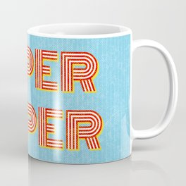 Super-Duper Coffee Mug