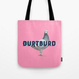 Durtburd 2.0 Tote Bag