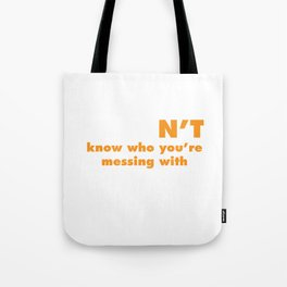 Judon't Know Who You're Messing With Judo T-Shirt Tote Bag
