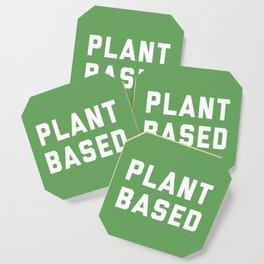 Plant Based Vegan Quote Coaster
