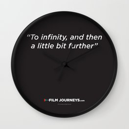 Film Journeys Misquotes: To Infinity, And The A Little Bit Further Wall Clock