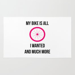 My Bike Is All I Wanted And Much More Wheel Rug