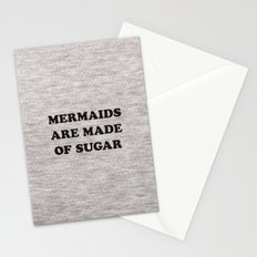 Mermaids Are Made of Sugar Stationery Cards