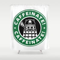 dalek Shower Curtains featuring Dalek Caffeinate by KittenKirby