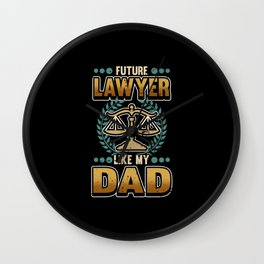 Funny Lawyer Dad Advocate Law Court Gift Wall Clock
