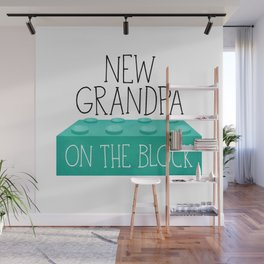 New Grandpa On The Block Wall Mural