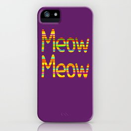 Meow Meow (in color) iPhone Case