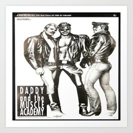 Tom of Finland - Daddy and the Muscle Academy Art Print