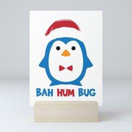Bah Hum Bug Penguin Santa Hat Anti Xmas Scrooge Hate Cool Humor Pun Gift Design Mini Art Print