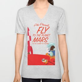Fly to Mars! Unisex V-Neck