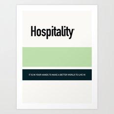 HOSPITALITY Art Print
