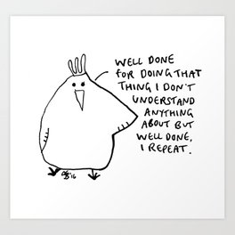 Well Done Art Print