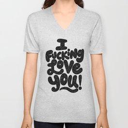 I f'ing love you Unisex V-Neck