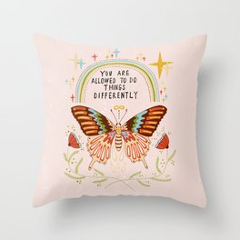 You are allowed to do things differently Throw Pillow