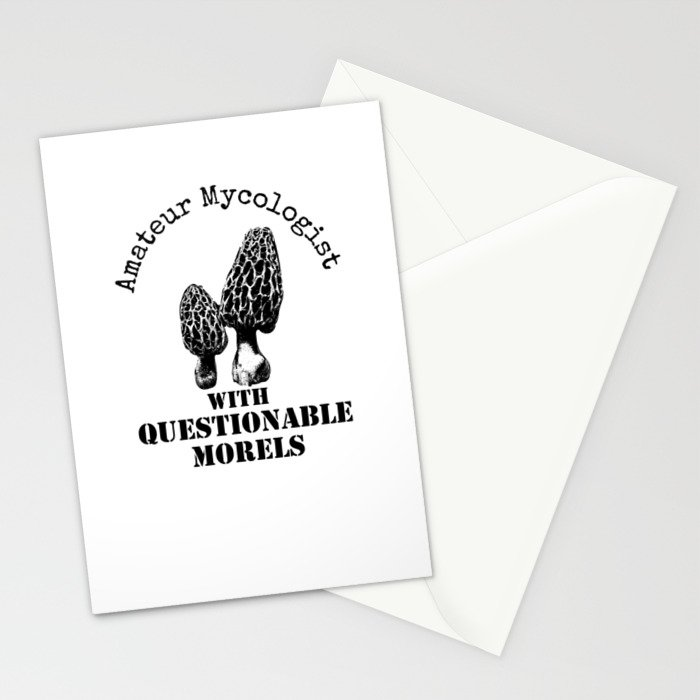 Amateur Mycologist With Questionable Morels Stationery Cards