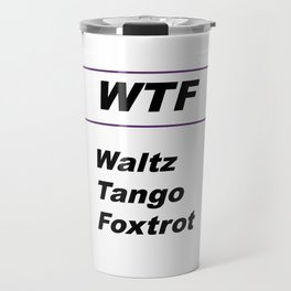 Purple Waltz Tango Foxtrot Travel Mug