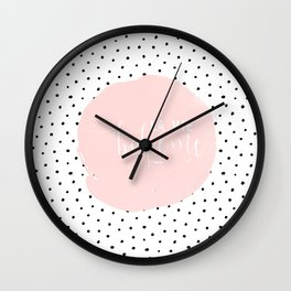 La Vie Boheme !Black Polka dots on white  and pink Typography on #Society6 Wall Clock