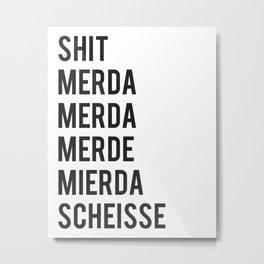 shit Metal Print