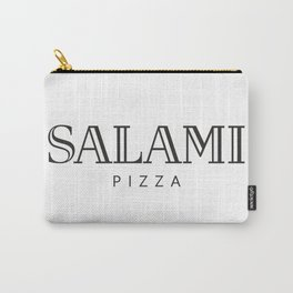 SALAMI PIZZA - taste for fashion Carry-All Pouch
