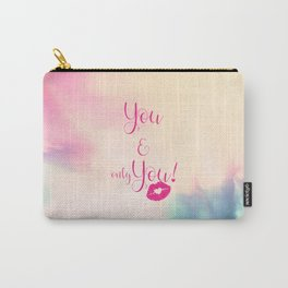 You & only You! {} Carry-All Pouch