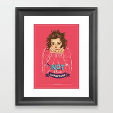 Not That Important Framed Art Print
