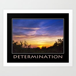 Inspirational Determination Art Print
