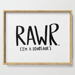Rawr. I'm a Dinosaur Serving Tray