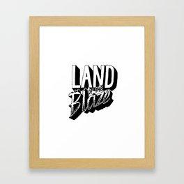 Land of the Blaze Framed Art Print