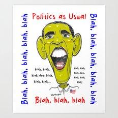Politics as Usual... Art Print