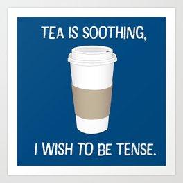 I wish to be tense (Blue) Art Print