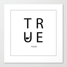 true places - typography Canvas Print